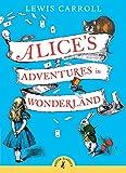 Alice's Adventures in Wonderland (Puffin...