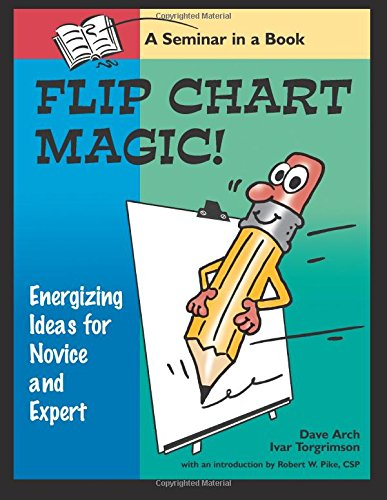 FLIP-CHART-MAGIC-77-ENERGIZING-IDEAS-FOR-NOVICES-AND-EXPERTS-By-Ivar-VG
