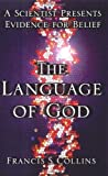 img - for Language of God A Scientist Presents Evidence for Belief (Hardcover, 2006) book / textbook / text book