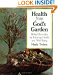 Health from God's Garden: Herbal Reme...