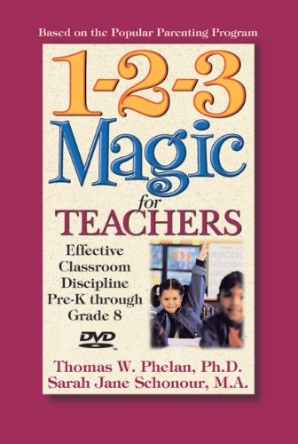 Cover art for  1-2-3 Magic for Teachers: Effective Classroom Discipline Pre-K through Grade 8