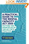 A Practical Guide to the Mental Capac...