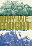 img - for Why We Fought: America's Wars in Film and History book / textbook / text book