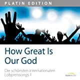 "How Great Is Our God - Die sch�nsten internationalen Lobpreissongs 1von ""Chris Tomlin"""