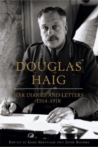 Image for Douglas Haig: War Diaries & Letters 19141918 (Weidenfeld & Nicolson)