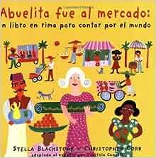 Abuelita fue al mercado: My Granny Went to Market (Spanish Edition