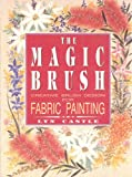 img - for Magic Brush Design for Fabric Painting book / textbook / text book
