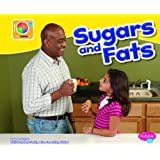 Sugars and Fats (What's on MyPlate?)