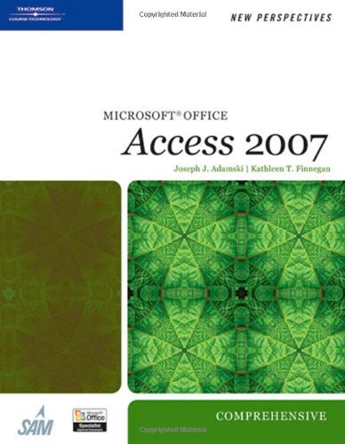 New Perspectives on Microsoft Office Access 2007, Comprehensive