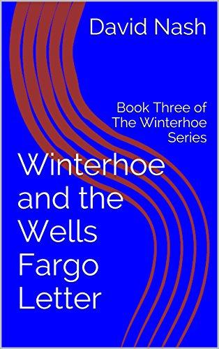 winterhoe-and-the-wells-fargo-letter-book-three-of-the-winterhoe-series