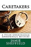Caretakers (Tyler Cunningham Book 2)