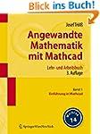 Angewandte Mathematik mit Mathcad. Le...