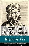 Richard III - Zweisprachige Ausgabe (Deutsch-Englisch) / Bilingual edition (German-English)