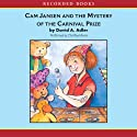 Cam Jansen: The Mystery of the Carnival Prize #9 (       UNABRIDGED) by David Adler Narrated by Christina Moore
