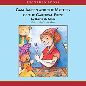 Cam Jansen: The Mystery of the Carnival Prize #9 | [David Adler]
