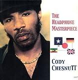 echange, troc Cody Chesnutt - Headphone Masterpiece