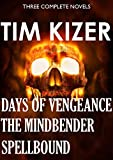3 Suspense Novels in 1 (Spellbound, The Mindbender, Days of Vengeance)