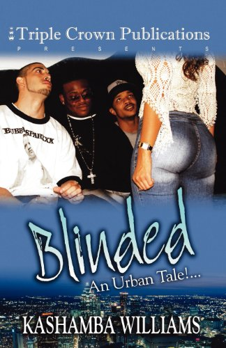 Blinded: An Urban Tale!... (Triple Crown Publications Presents) Picture