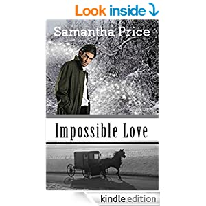 Impossible Love (Amish Wedding Season Book 1) (Amish Romance)