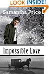 Impossible Love (Amish Romance): Clea...