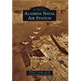 Alameda Naval Air Station (Images of America)