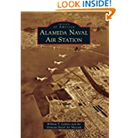 Alameda Naval Air Station (Images of America) (Images of America (Arcadia Publishing))