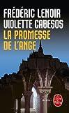echange, troc Frédéric Lenoir, Violette Cabesos - La Promesse de l'ange