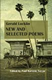 Gerald Locklin: New and Selected Poems: (1967-2007)