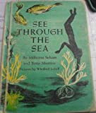 See Through the Sea (0060254564) by Selsam, Millicent Ellis