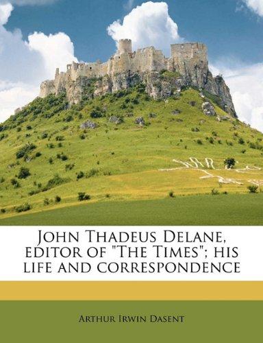 John Thadeus Delane, editor of