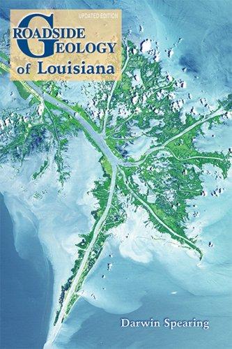 Roadside Geology of Louisiana (Roadside Geology Series)