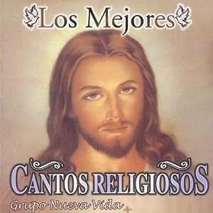 Grupo Nueva Vida - Mejores Cantos Religiosos - Amazon.com Music