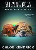 SLEEPING DOGS (Animal Instincts Book 6)