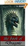The Book of Dragons (The chronical of...