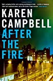 Karen Campbell After the Fire