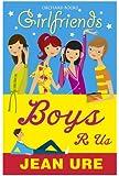 Boys R Us (Girlfriends)