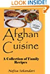 Afghan Cuisine: A Collection of Famil...