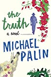 The Truth (0297860216) by Palin, Michael