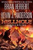 Hellhole: Awakening (Hell Hole Trilogy)
