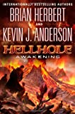 Hellhole: Awakening (The Hellhole Trilogy)