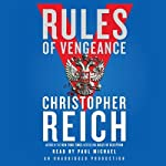 Rules of Vengeance: Dr. Jonathan Ransom, Book 2 (       UNABRIDGED) by Christopher Reich Narrated by Paul Michael