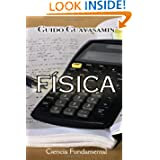 Física: Ciencia Fundamental (Spanish Edition)