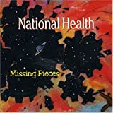 Missing Pieces by National Health (2003-01-01)