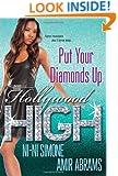 Put Your Diamonds Up (Hollywood High)