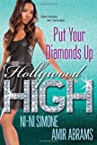 img - for Put Your Diamonds Up (Hollywood High) book / textbook / text book