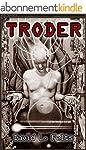 Troder: A Noir Cyberpuk Tale (English...
