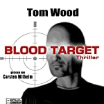 Blood Target (Tesseract 3) | Tom Wood