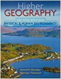 Higher Geography Second Edition: Physical and Human Environments