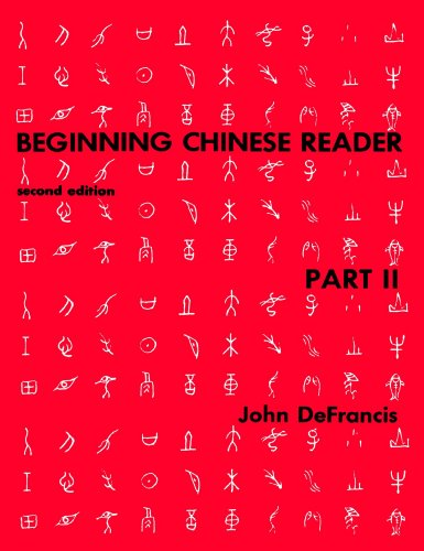Beginning Chinese Reader, Part II, Second Edition: Reader Pt. 2 (Yale Language)