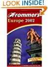 Frommer's Europe 2002 with map (Frommer's Complete Guides)